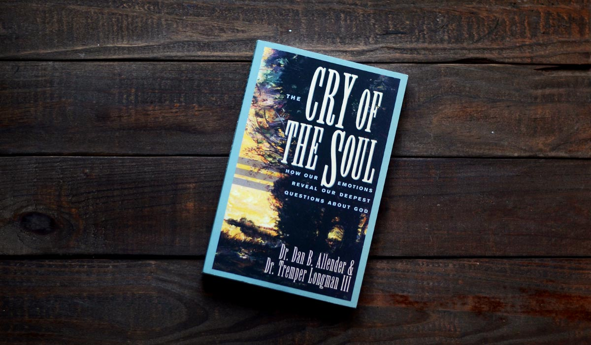The Cry of the Soul by Dan Allender