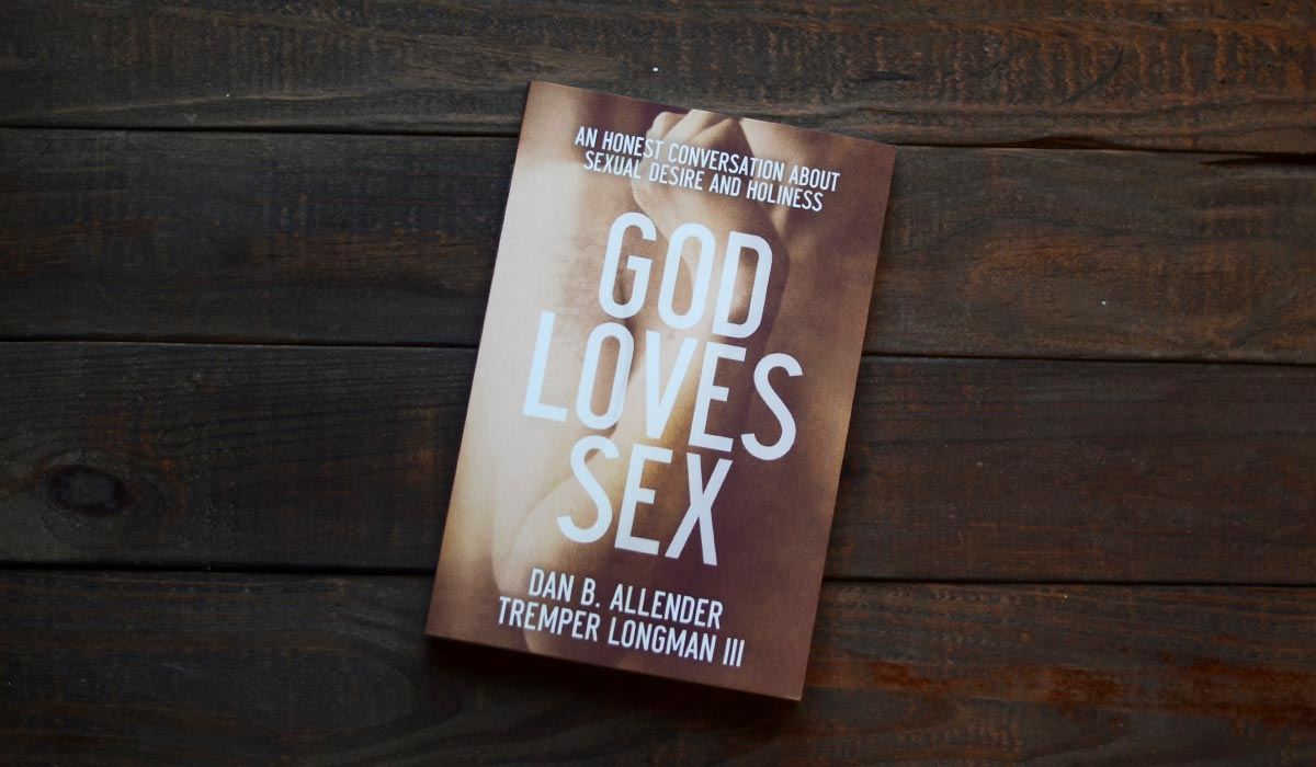 God Loves Sex by Dan Allender